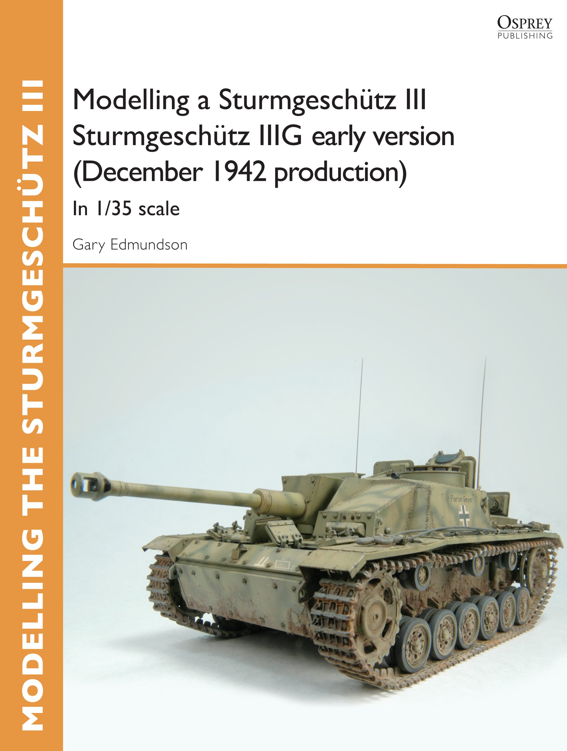 Modelling a Sturmgesch�tz III Sturmgesch�tz IIIG early version (December 1942 production): In 1/35 scale