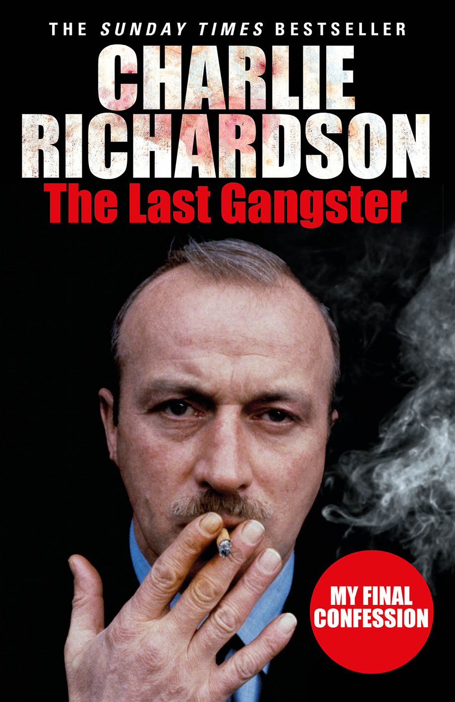 The Last Gangster My Final Confession