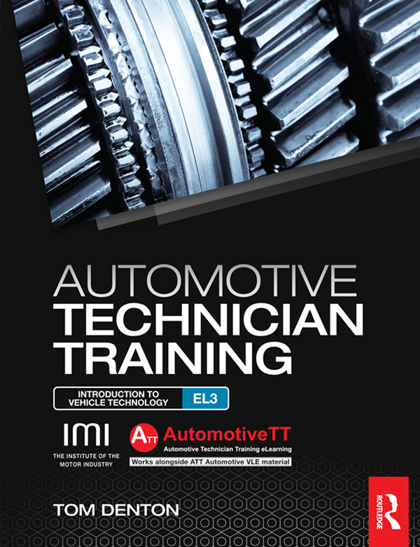 Automotive Technician Training: Entry Level 3 Introduction to Light Vehicle Technology