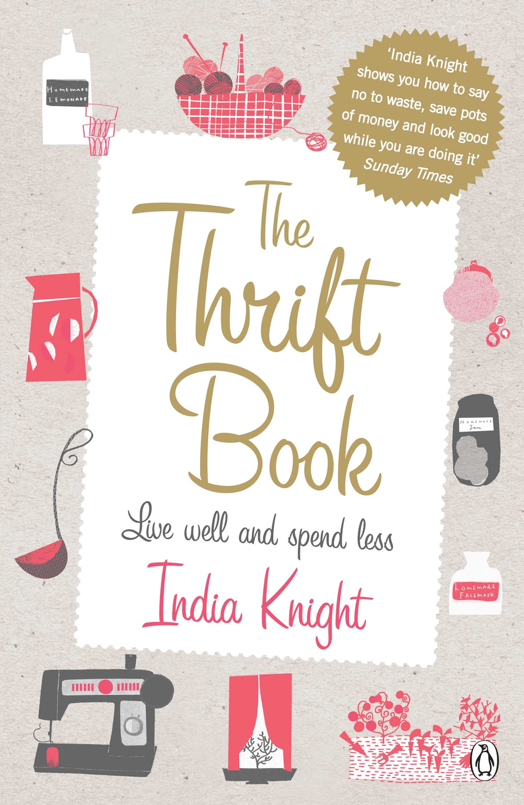 The Thrift Book By: India Knight