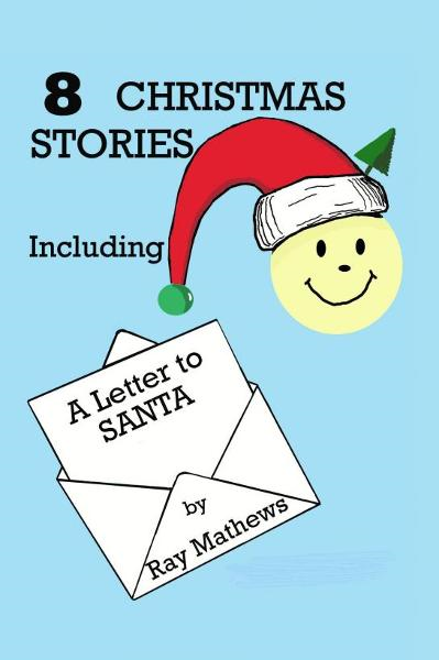 8 Christmas Stories: Including A Letter to Santa