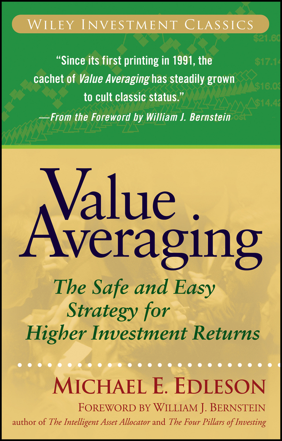 Value Averaging By: Michael E. Edleson