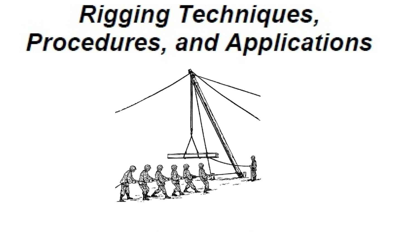 Rigging Techniques, Applications, And Procedures