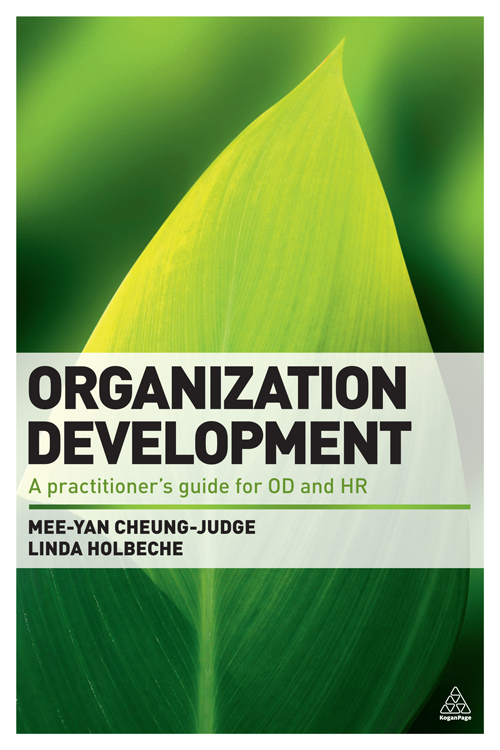 Organization Development By: Linda Holbeche,Mee-Yan Cheung-Judge