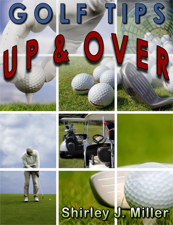 Golf Tips: Up & Over