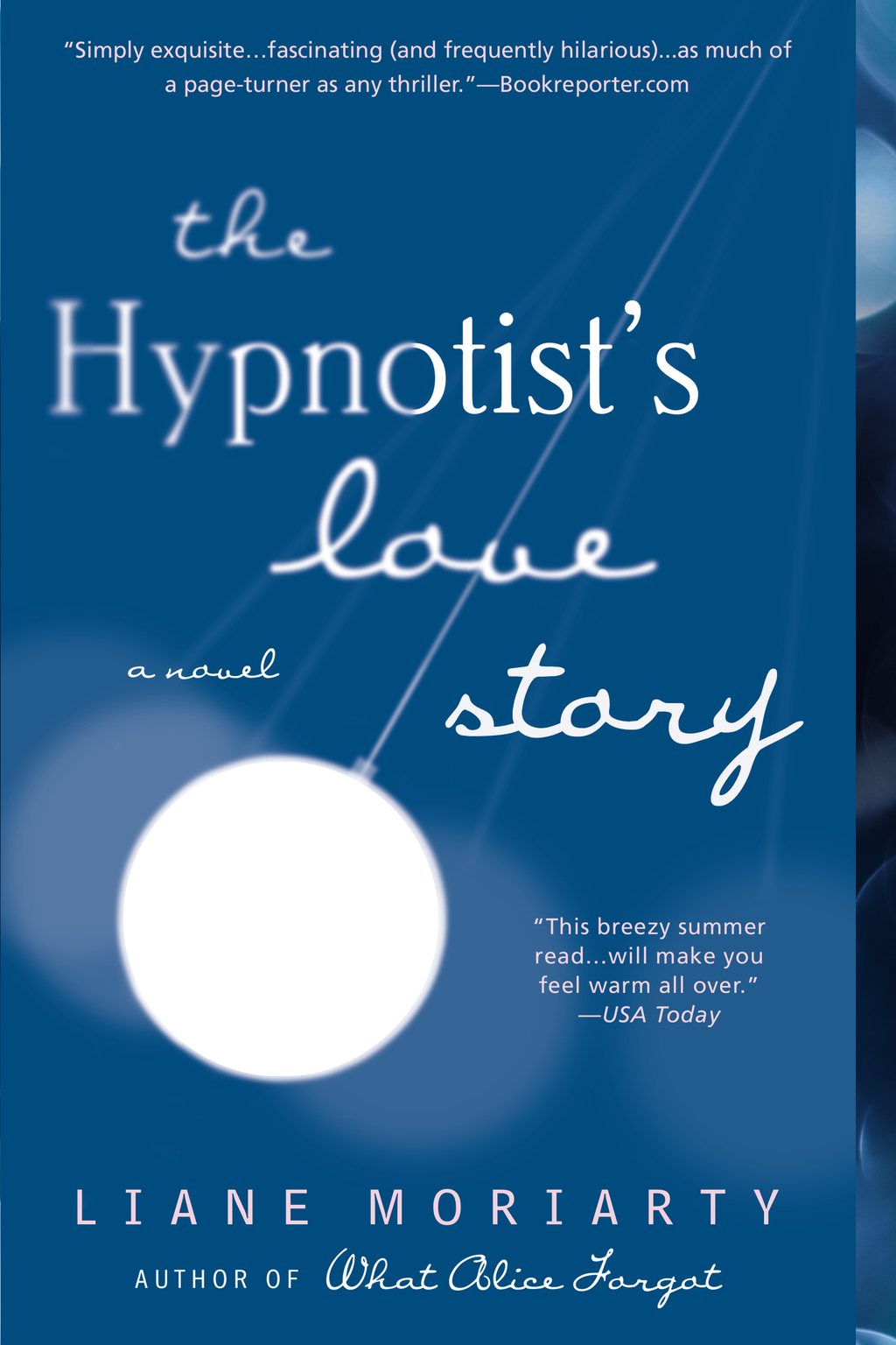 The Hypnotist's Love Story By: Liane Moriarty