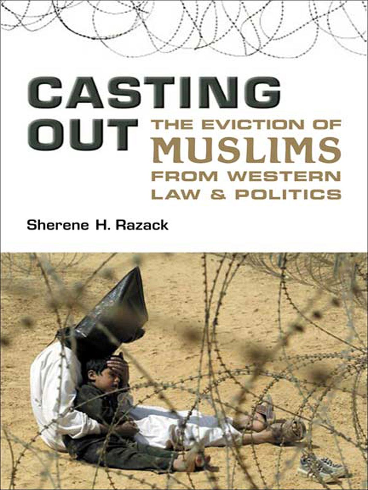 Casting Out By: Sherene Razack
