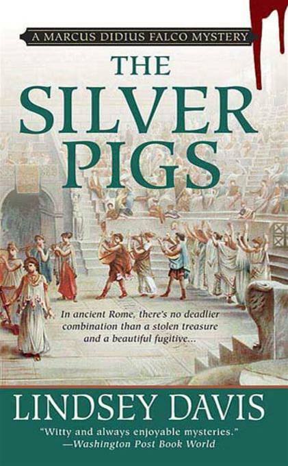 The Silver Pigs By: Lindsey Davis
