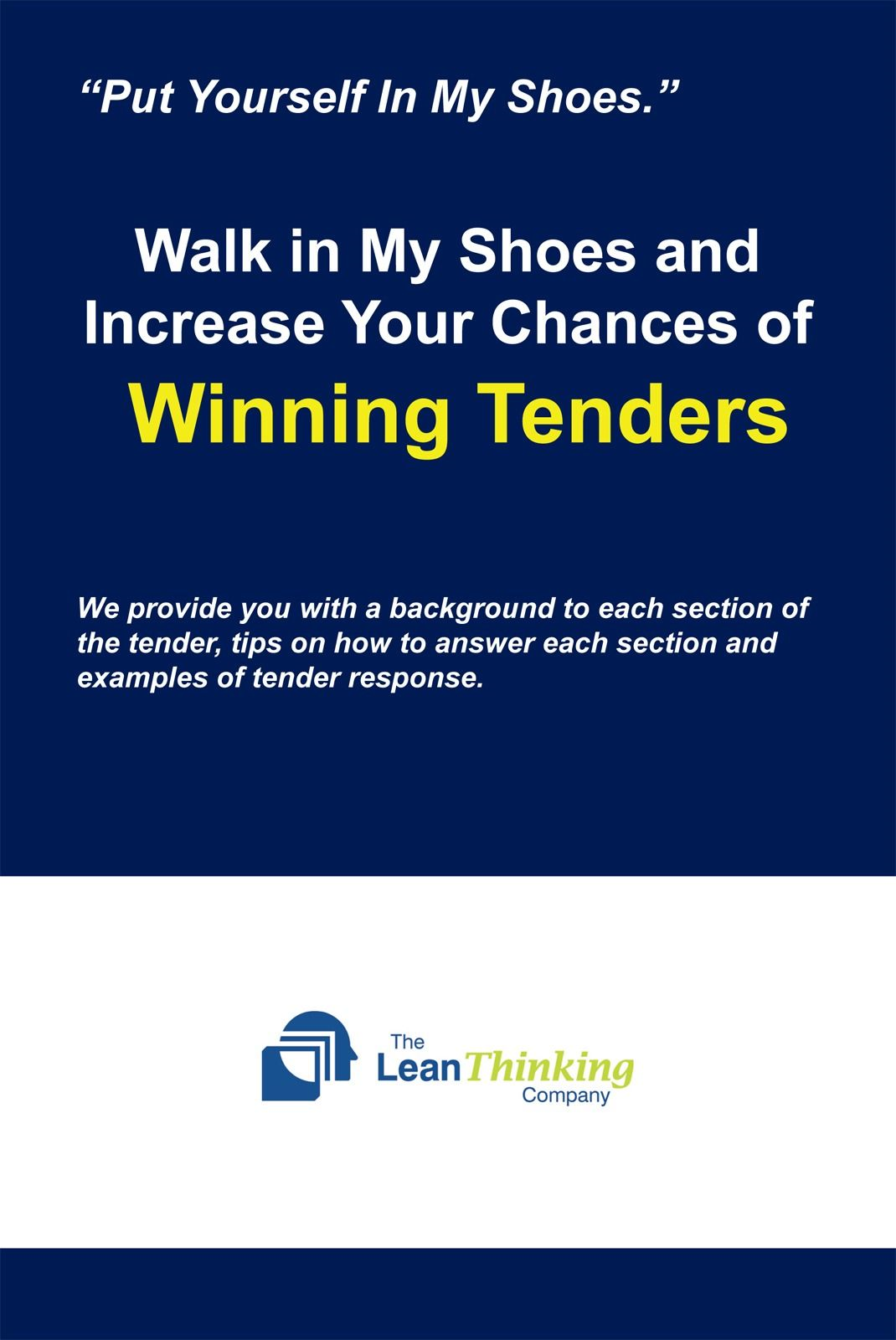 Walk in My Shoes and Increase Your Chances of Winning Tenders