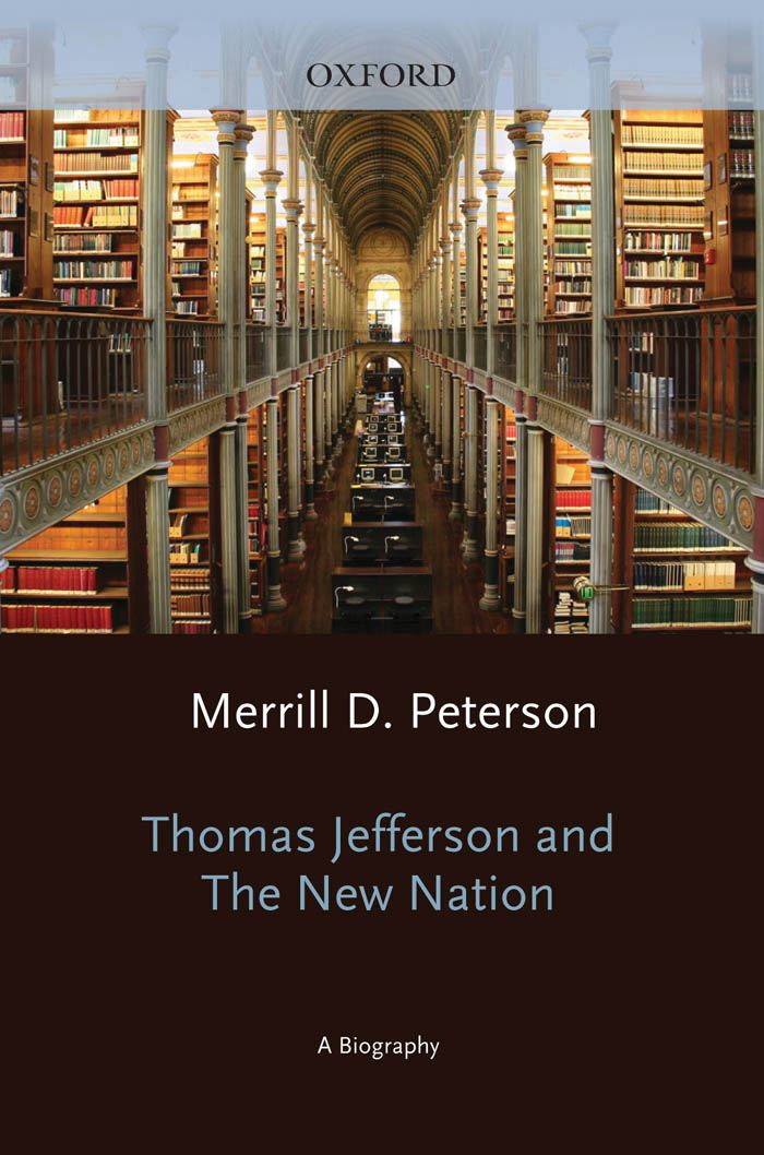 Thomas Jefferson and the New Nation : A Biography