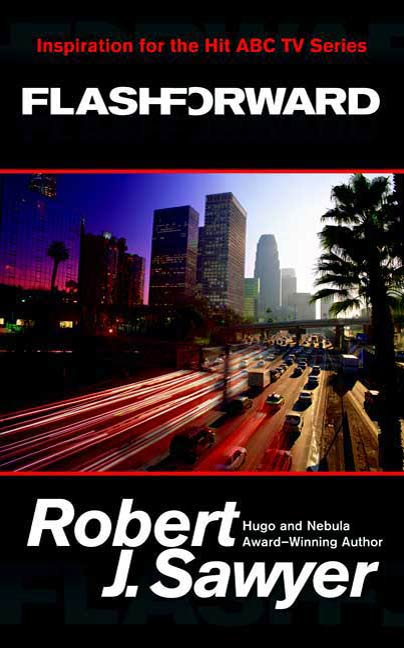 Flashforward By: Robert J. Sawyer