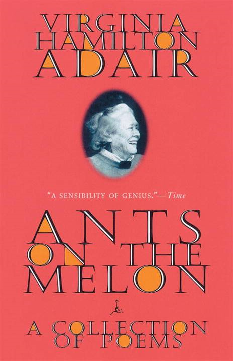 Ants on the Melon By: Virginia Adair