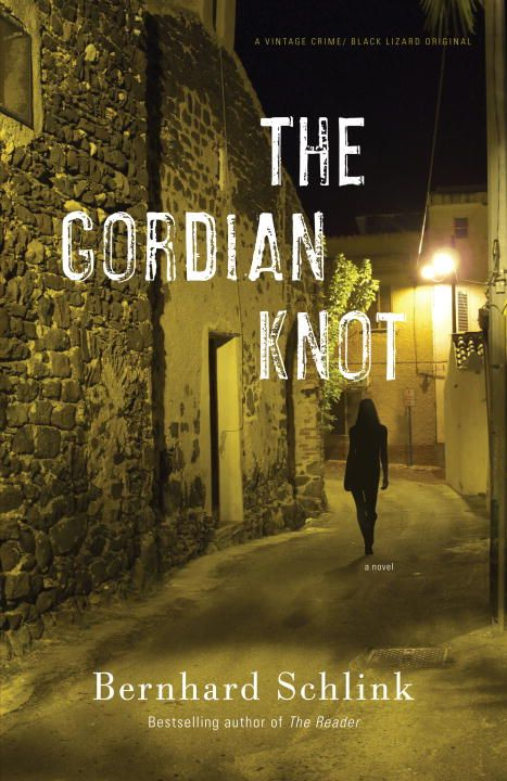 The Gordian Knot By: Bernhard Schlink