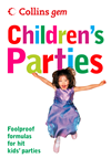 Childrens Parties (collins Gem):