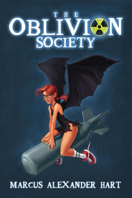 The Oblivion Society By: Marcus Alexander Hart