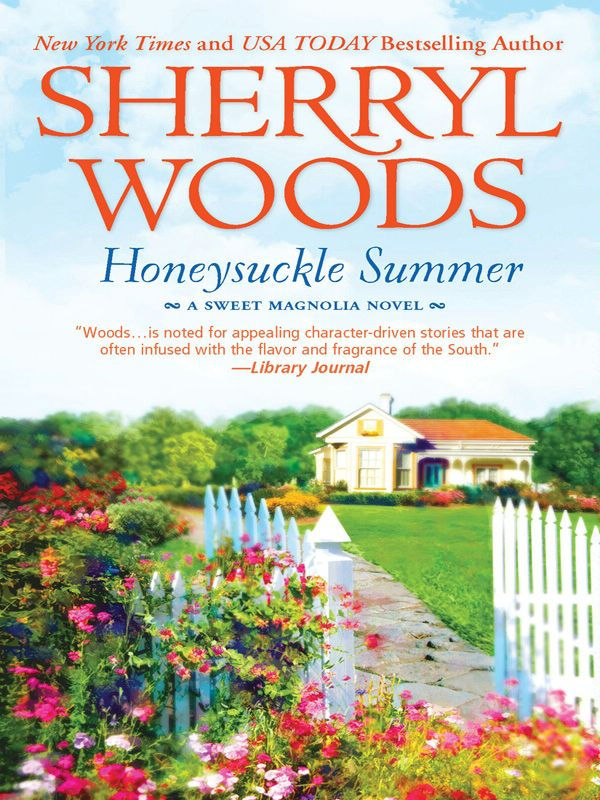 Honeysuckle Summer By: Sherryl Woods