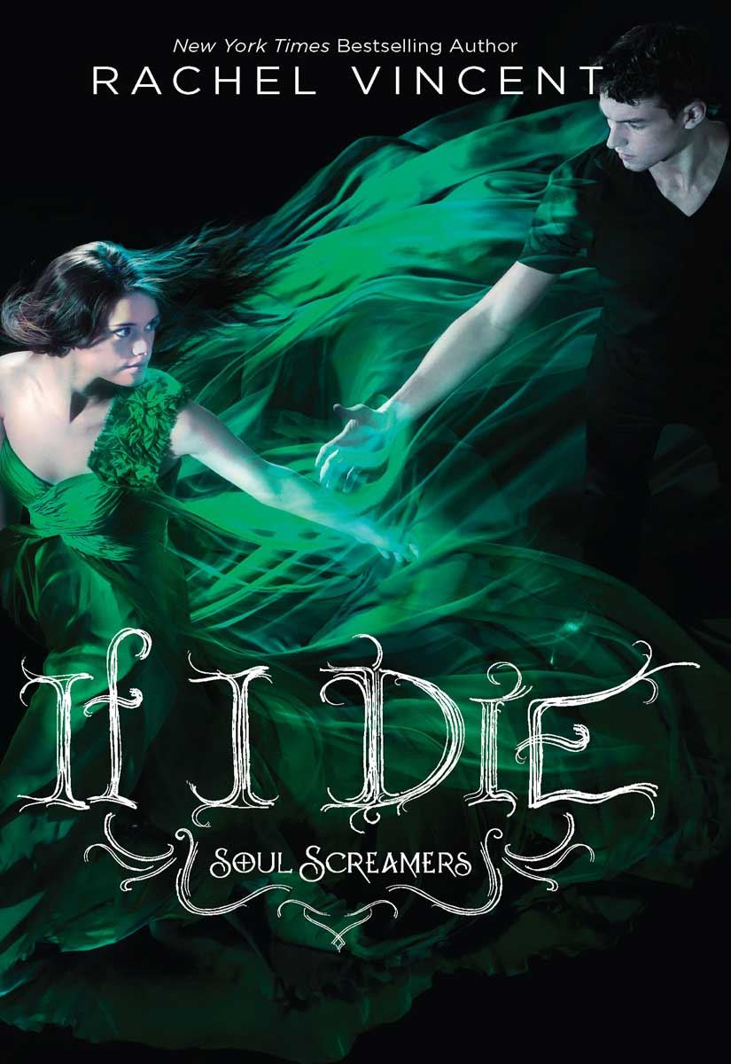 If I Die By: Rachel Vincent