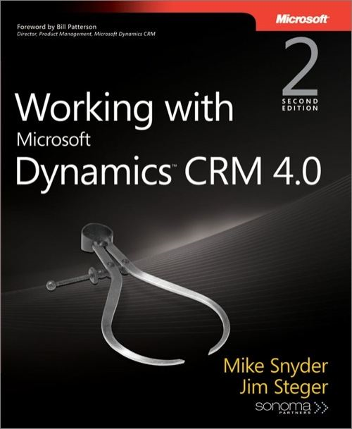 Working with Microsoft Dynamics™ CRM 4.0