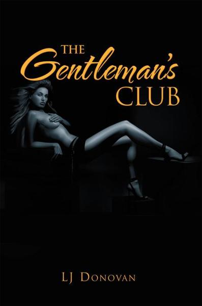 The Gentleman's Club By: LJ Donovan