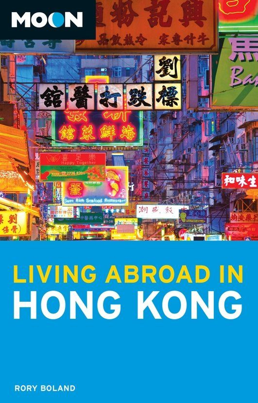 Moon Living Abroad in Hong Kong By: Rory Boland