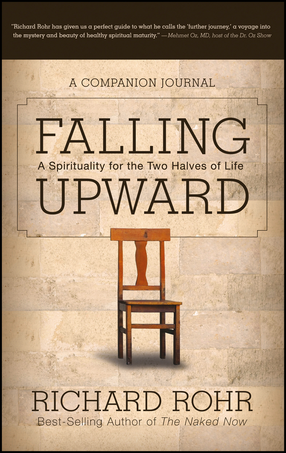 Falling Upward By: Richard Rohr