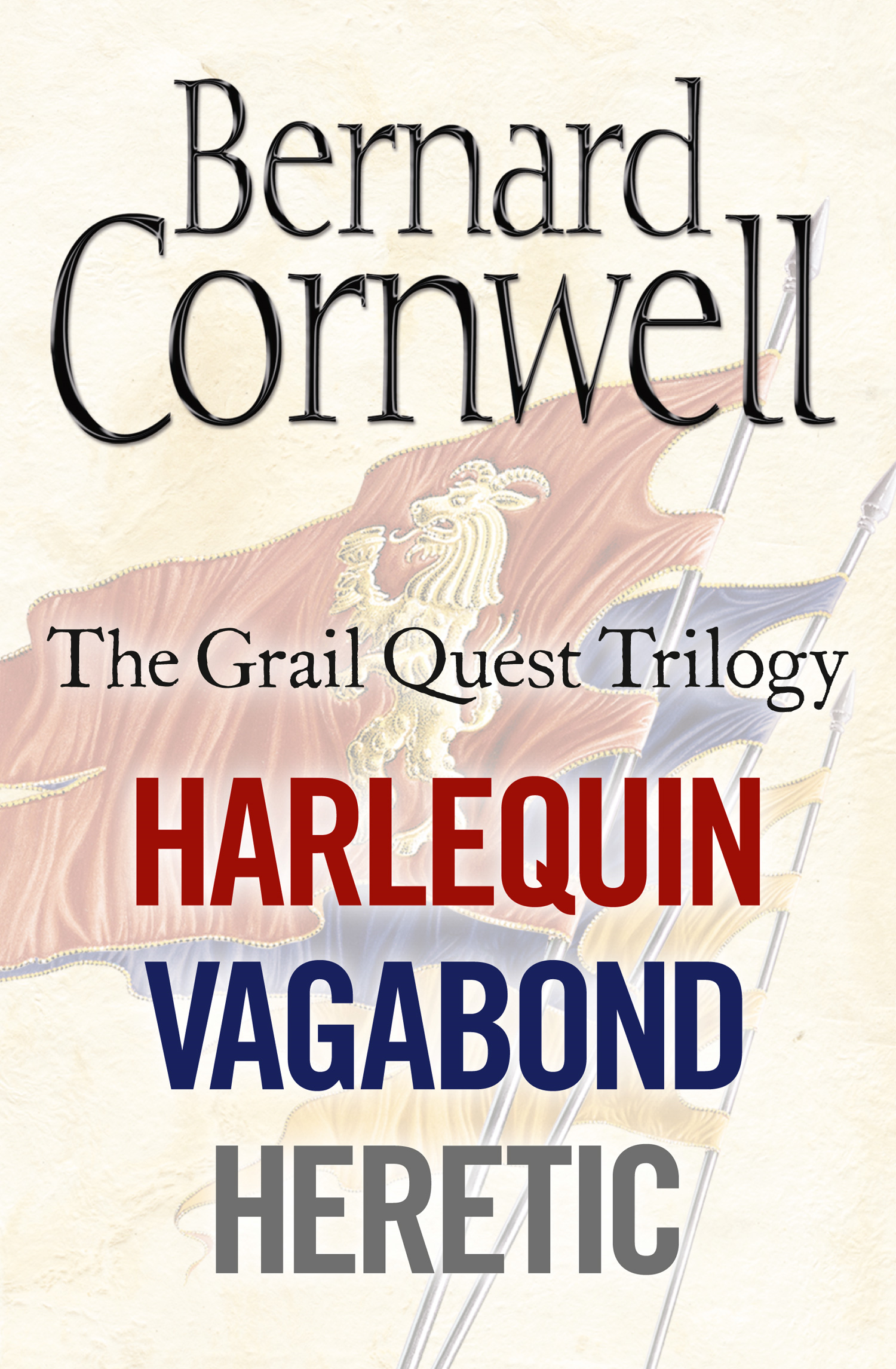 The Grail Quest Books 1-3: Harlequin, Vagabond, Heretic