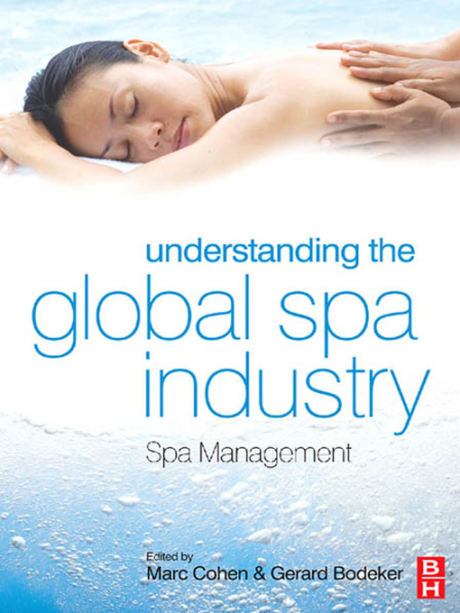 Understanding the Global Spa Industry By: