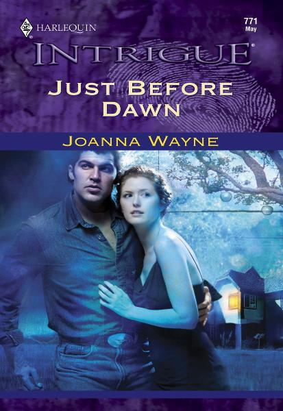 Just Before Dawn By: Joanna Wayne