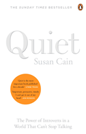 Quiet: The Power Of Introverts In A World That Can't Stop Talking: