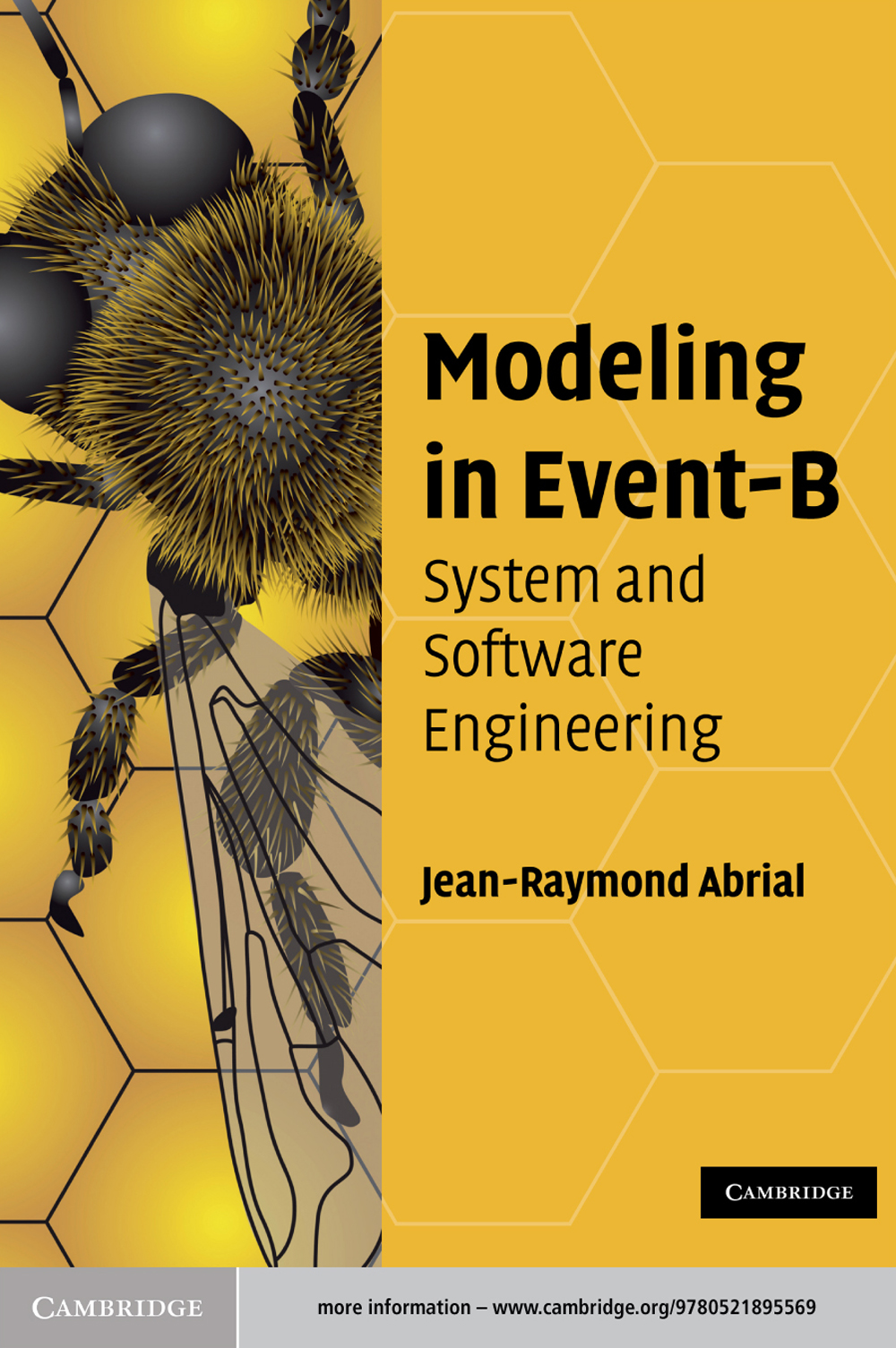 Modeling in Event-B System and Software Engineering