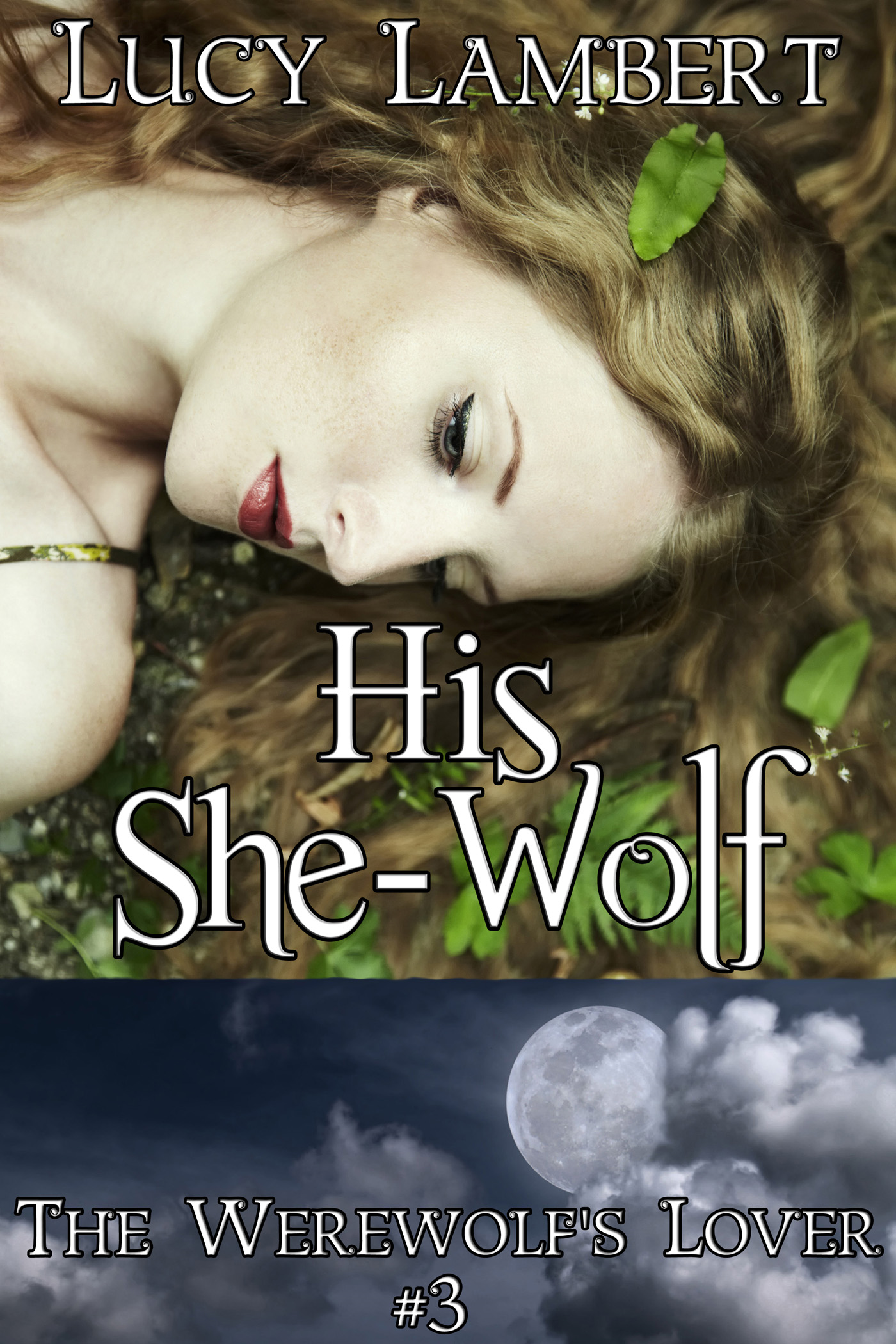Lucy Lambert - His She-Wolf: The Werewolf's Lover #3