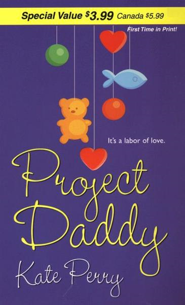 Project Daddy By: Kate Perry