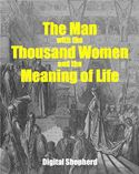 download The Man with the Thousand Women and the Meaning of Life book