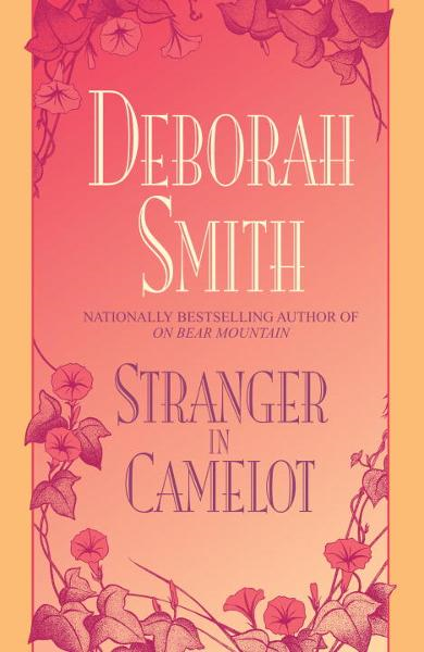 Stranger in Camelot By: Deborah Smith