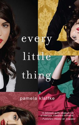 Every Little Thing By: Pamela Klaffke