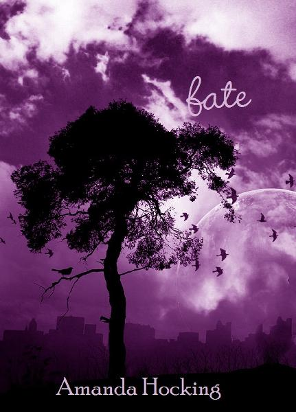 Fate (My Blood Approves, #2) By: Amanda Hocking