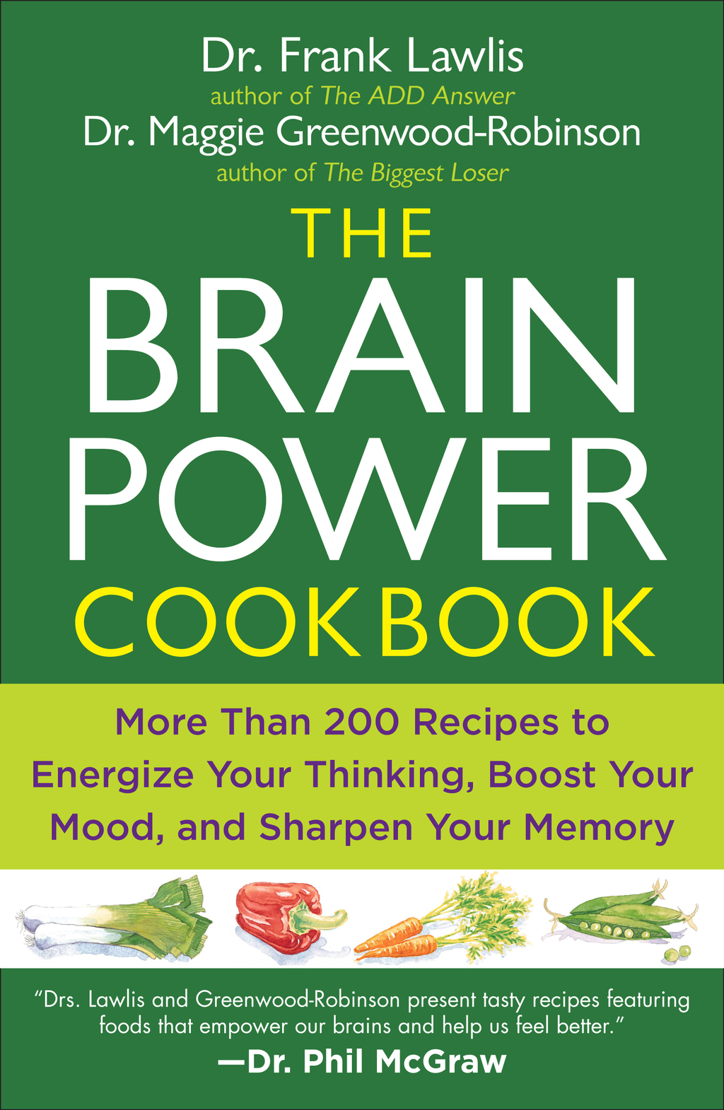 The Brain Power Cookbook By: Dr. Frank Lawlis,Maggie Greenwood-Robinson