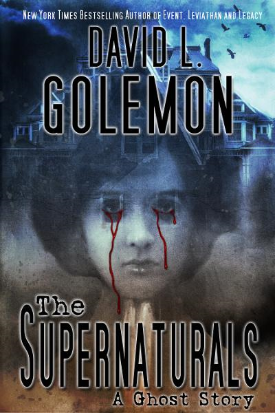 The Supernaturals By: David L. Golemon