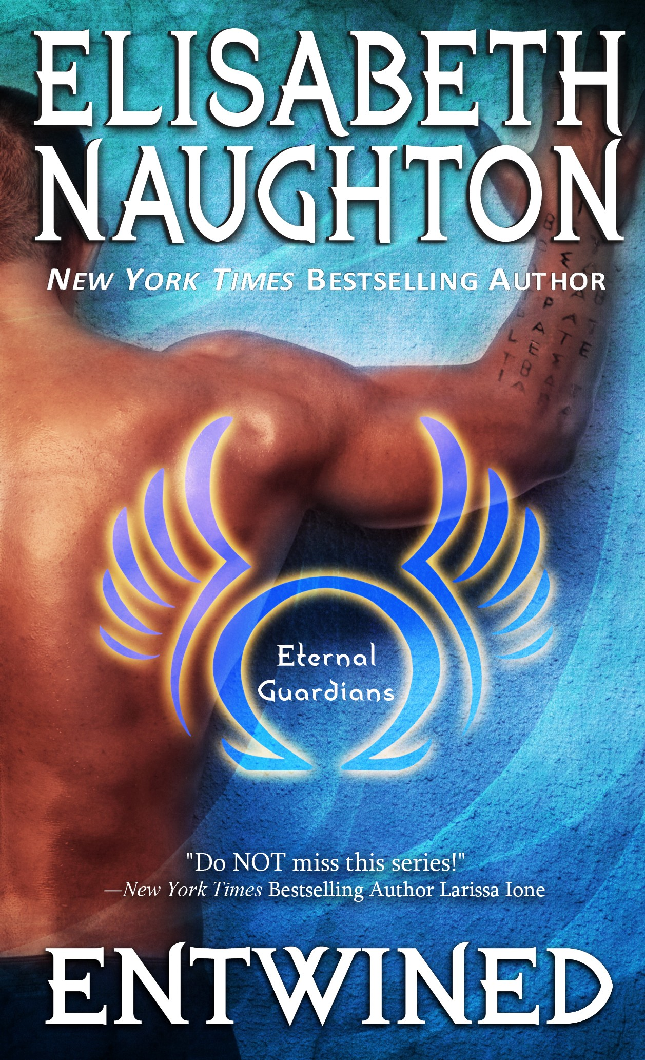 Entwined (Eternal Guardians #2) By: Elisabeth Naughton