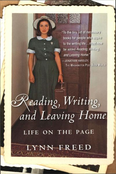 Reading, Writing, and Leaving Home By: Lynn Freed