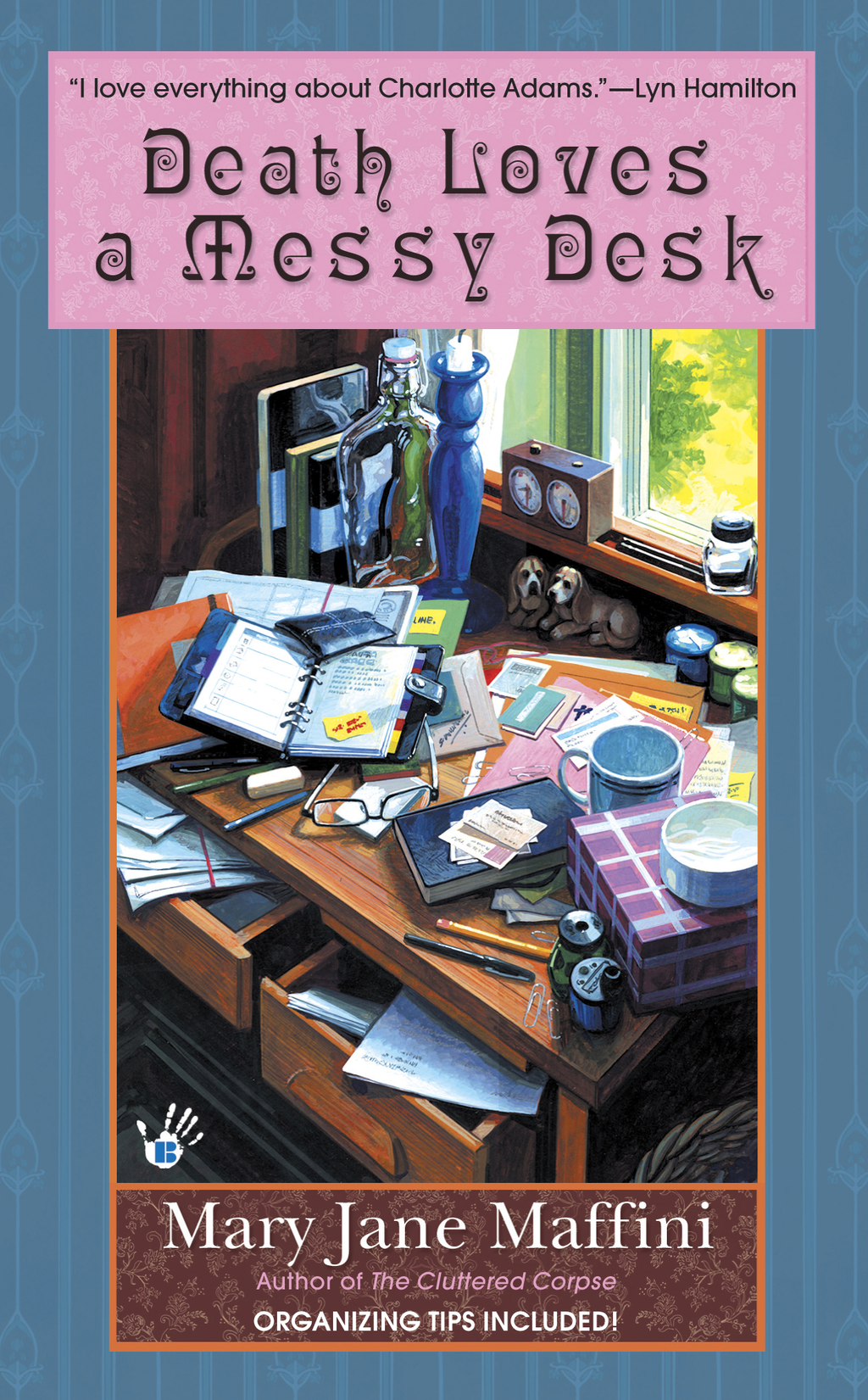 Death Loves a Messy Desk By: Mary Jane Maffini