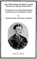 John Wilkes Booth And Robert Lincoln - Rivals In Love?