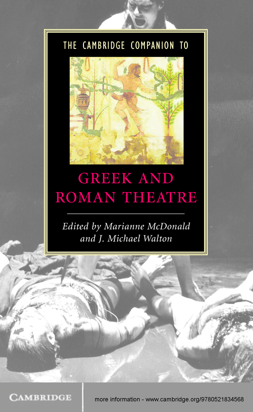The Cambridge Companion to Greek and Roman Theatre