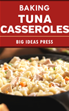Baking Tuna Casseroles