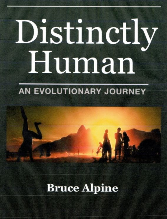 Distinctly Human, An Evolutionary Journey