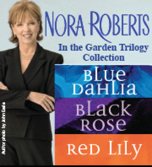 Nora Roberts's In the Garden Trilogy By: Nora Roberts