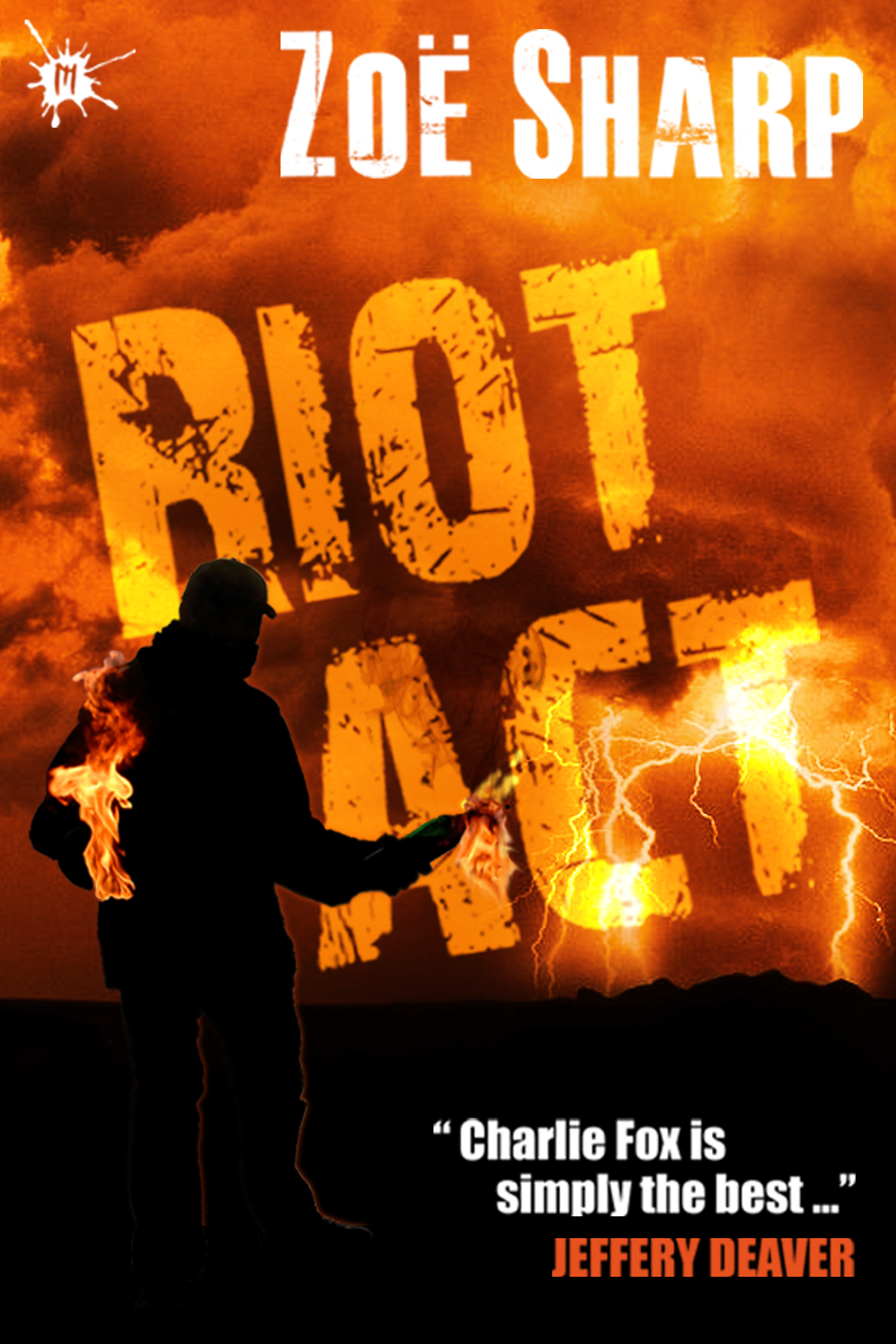 Riot Act: Charlie Fox book two