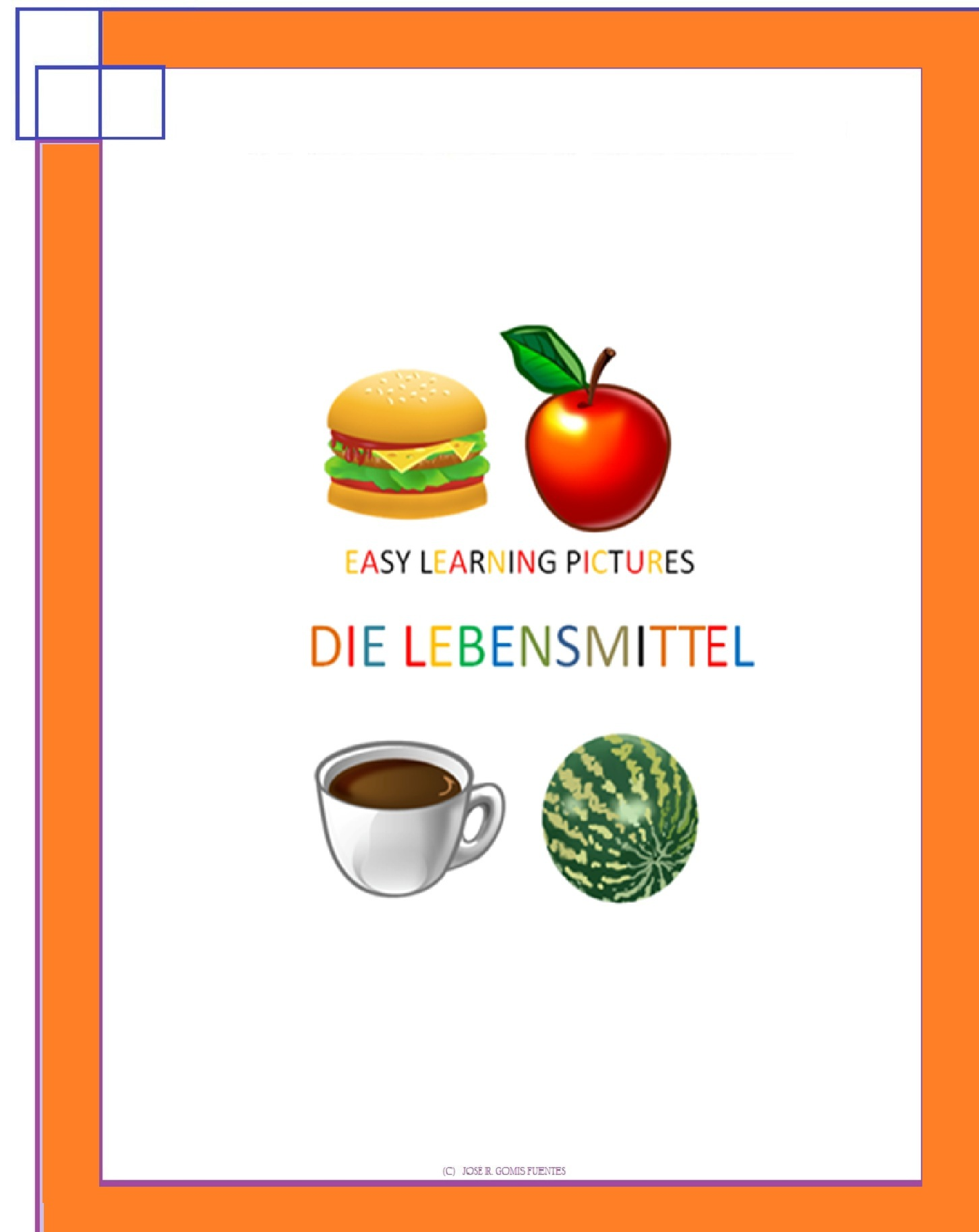 Easy Learning Pictures. Die Lebensmittel