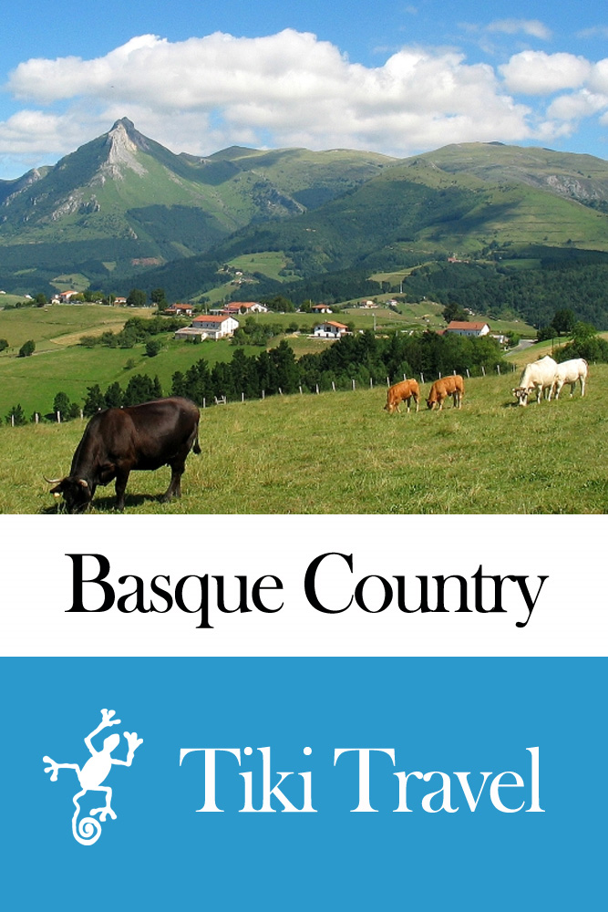 Basque Country (Spain) Travel Guide - Tiki Travel By: Tiki Travel