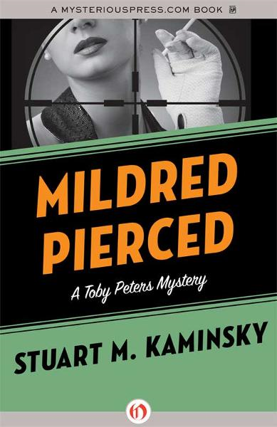 Mildred Pierced By: Stuart M. Kaminsky
